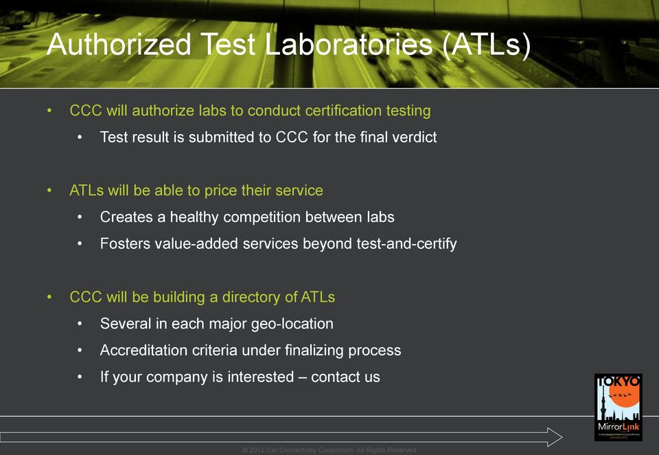 between labs Fosters value-added services beyond test-and-certify CCC will be building a directory of ATLs