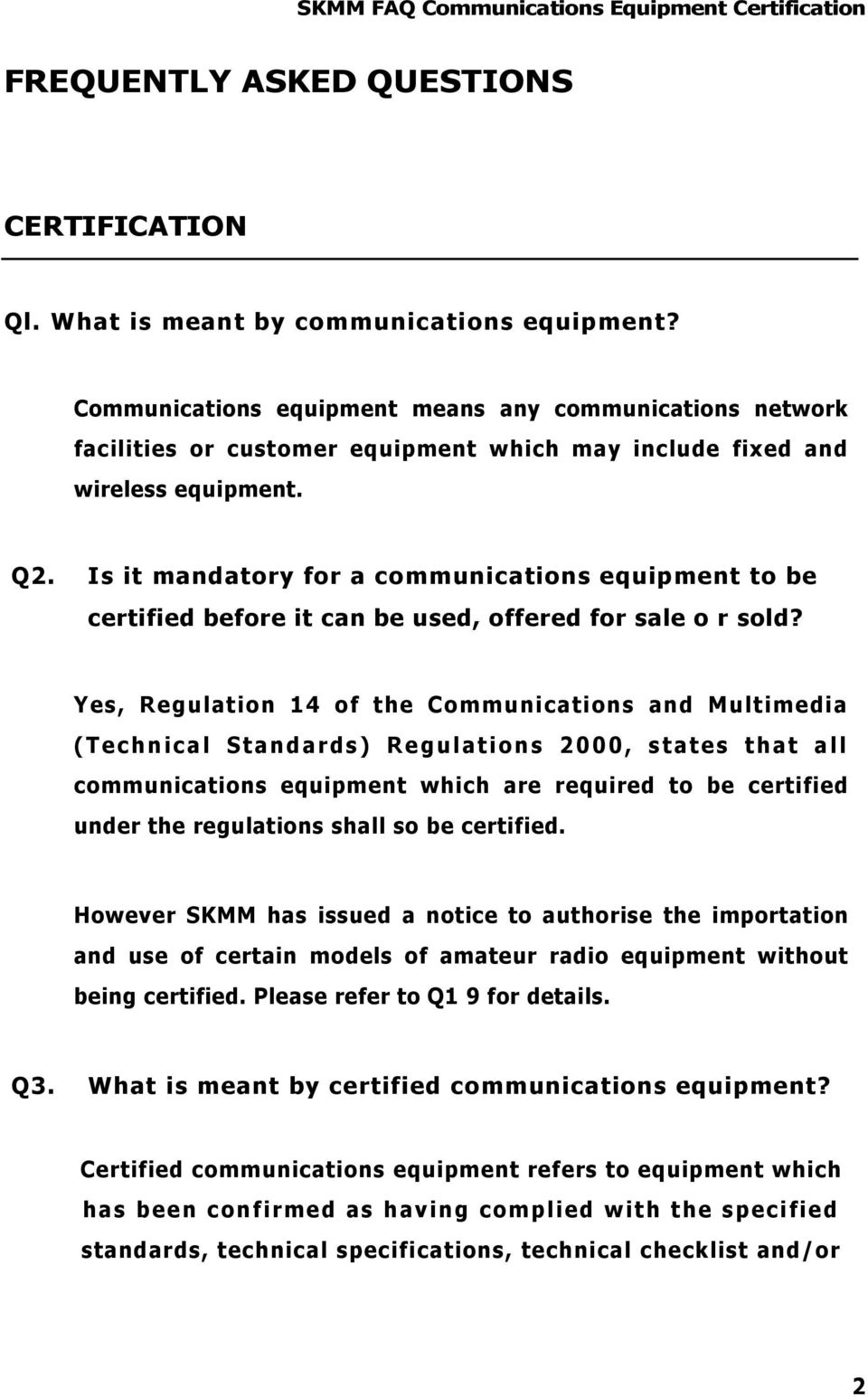 Is it mandatory for a communications equipment to be certified before it can be used, offered for sale o r sold?