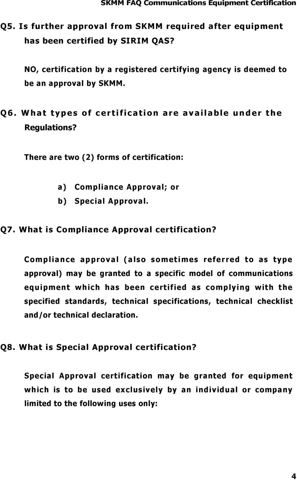 What is Compliance Approval certification?