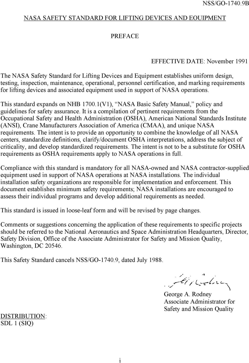 and marking requirements for lifting devices and associated equipment used in support of NASA operations. This standard expands on NHB 1700.