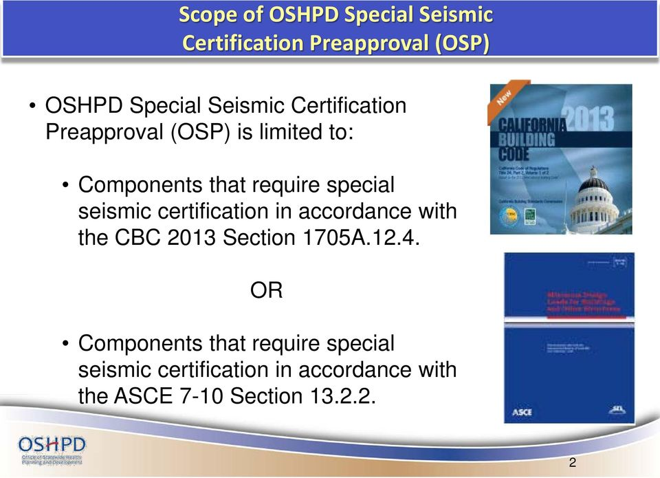 certification in accordance with the CBC 2013 Section 1705A.12.4.