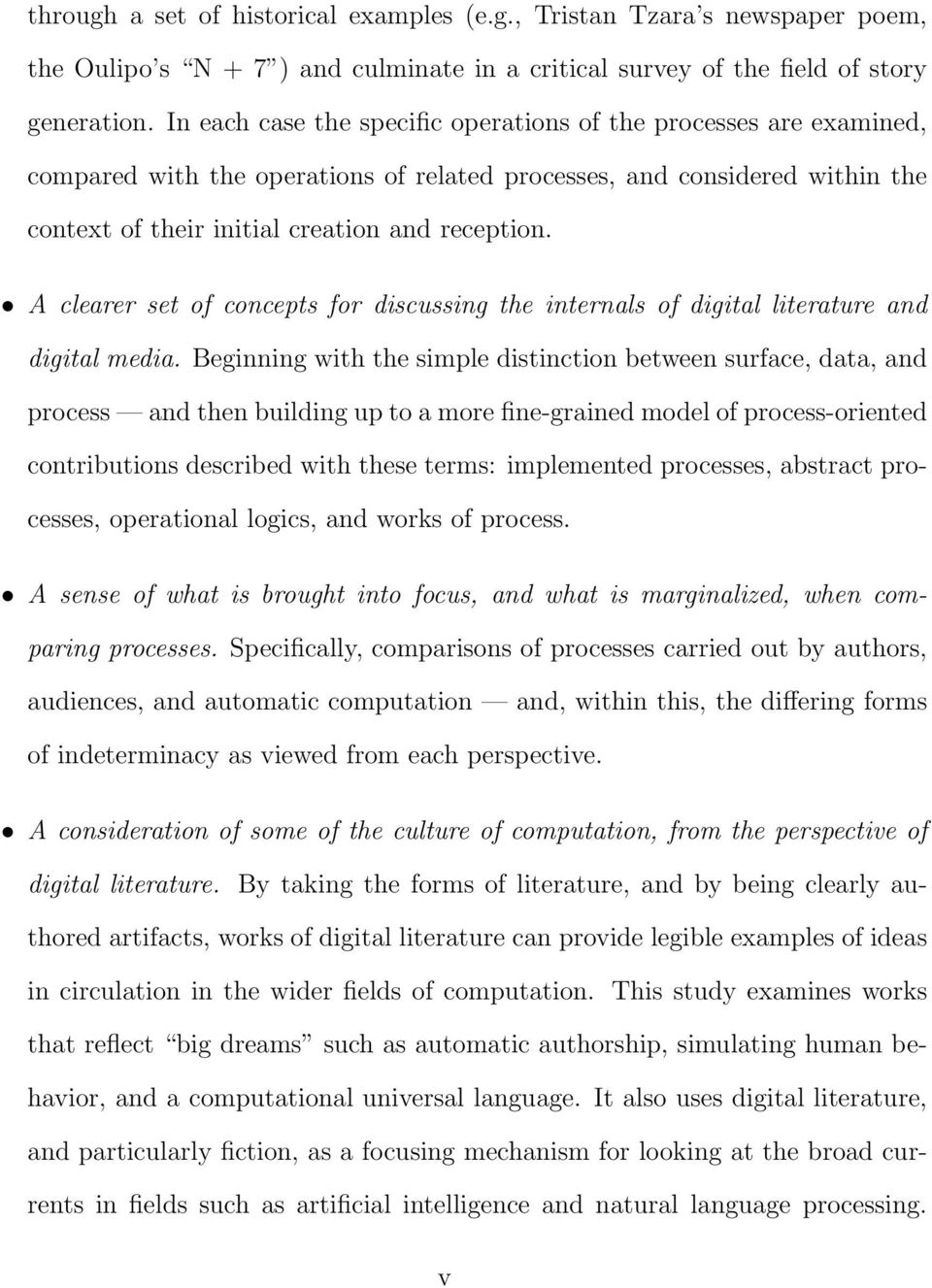 A clearer set of concepts for discussing the internals of digital literature and digital media.