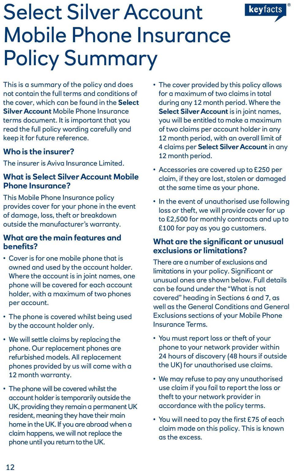 The insurer is Aviva Insurance Limited. What is Select Silver Account Mobile Phone Insurance?