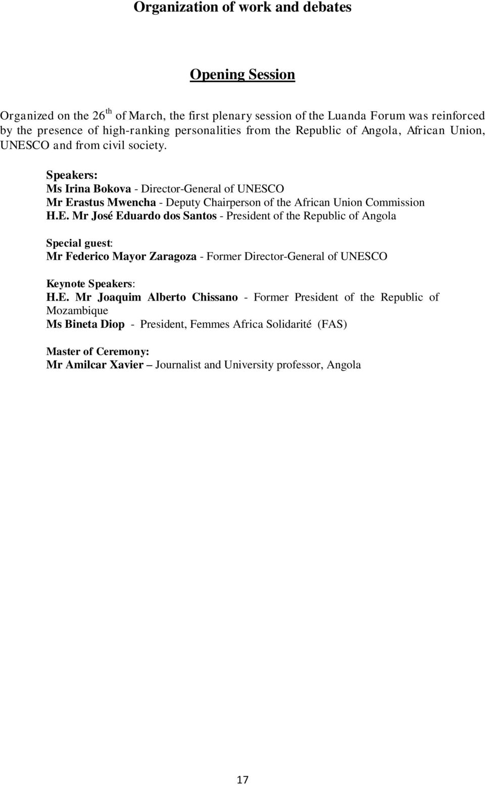 Speakers: Ms Irina Bokova - Director-General of UNES