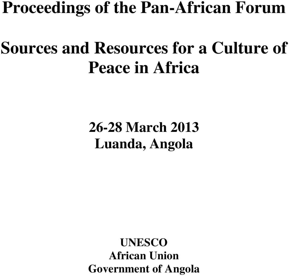 Peace in Africa 26-28 March 2013 Luanda,
