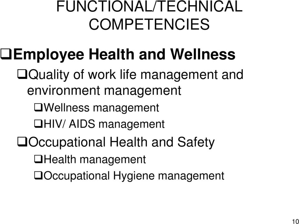 management Wellness management HIV/ AIDS management