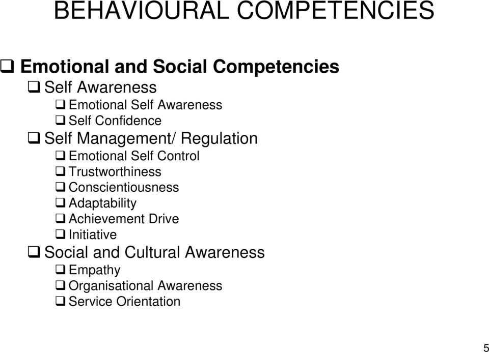 Self Control Trustworthiness Conscientiousness Adaptability Achievement Drive