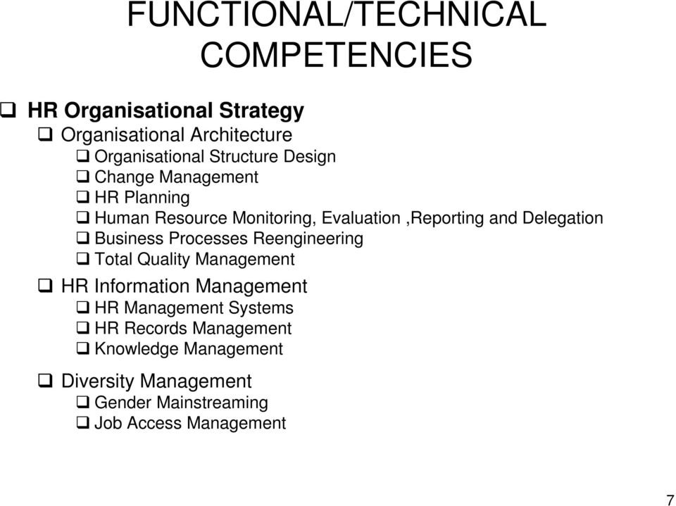 Delegation Business Processes Reengineering Total Quality Management HR Information Management HR