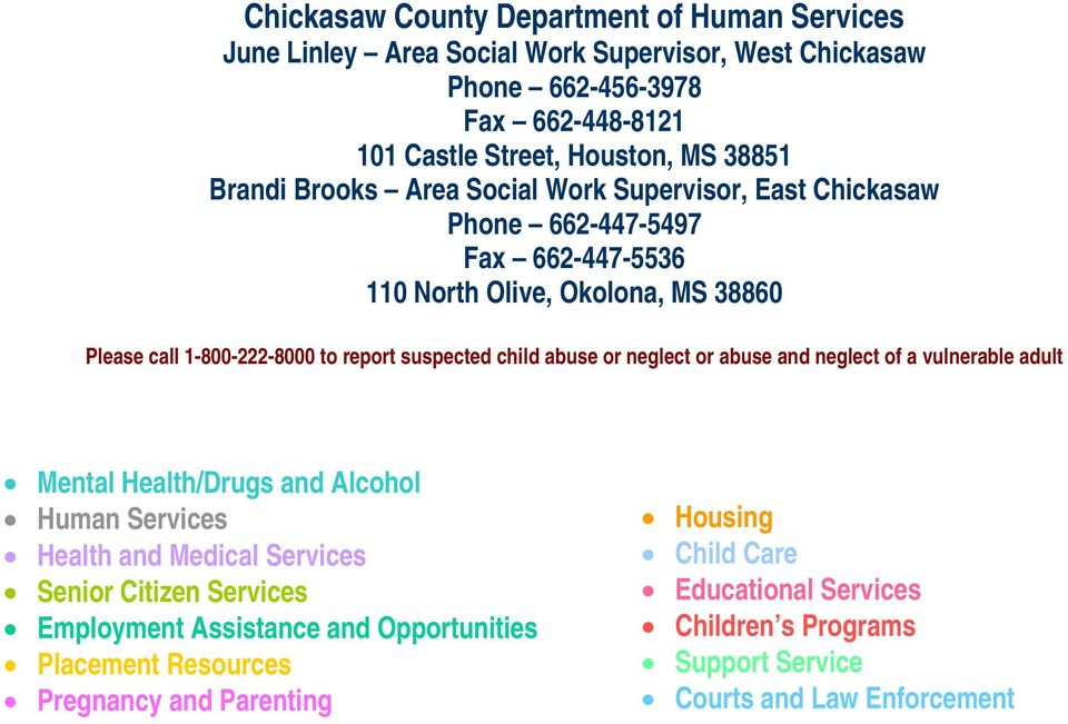 child abuse or neglect or abuse and neglect of a vulnerable adult Mental Health/Drugs and Alcohol Human Services Health and Medical Services Senior Citizen Services Employment