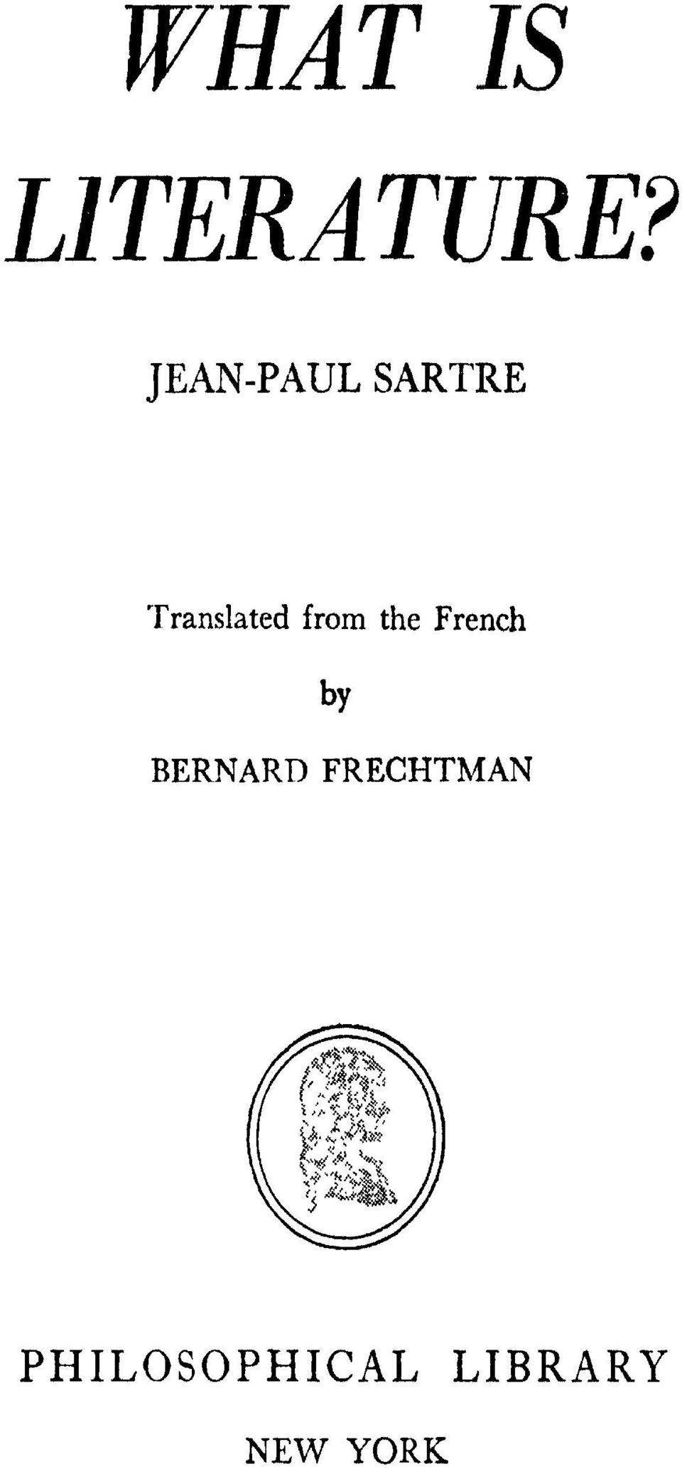 from the French by BERNARD