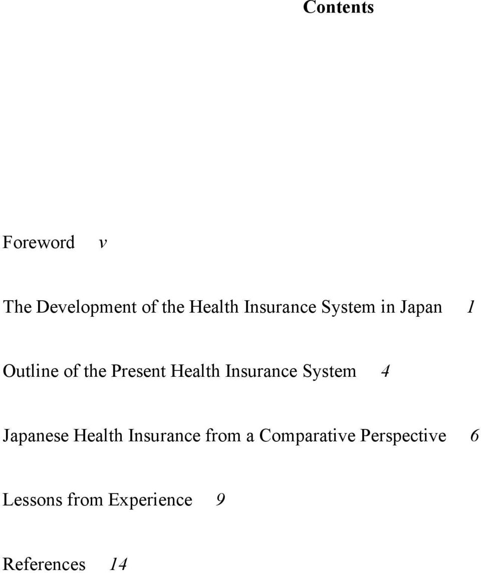 Health Insurance System 4 Japanese Health Insurance from