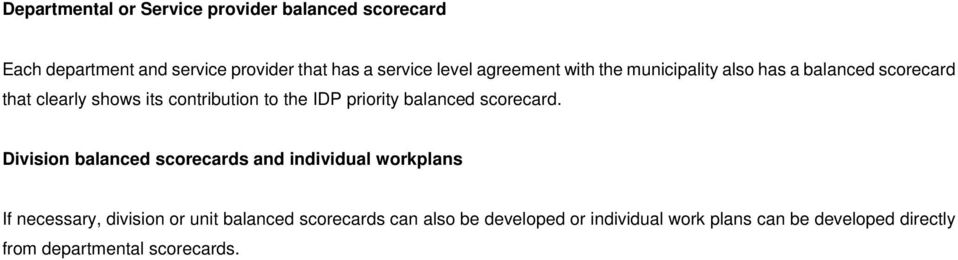priority balanced scorecard.