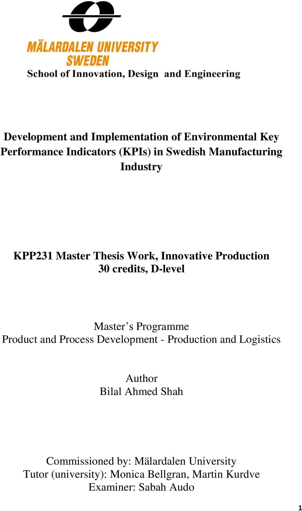 s Programme Product and Process Development - Production and Logistics Author Bilal Ahmed Shah