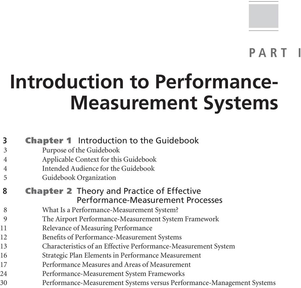 9 The Airport Performance-Measurement System Framework 11 Relevance of Measuring Performance 12 Benefits of Performance-Measurement Systems 13 Characteristics of an Effective