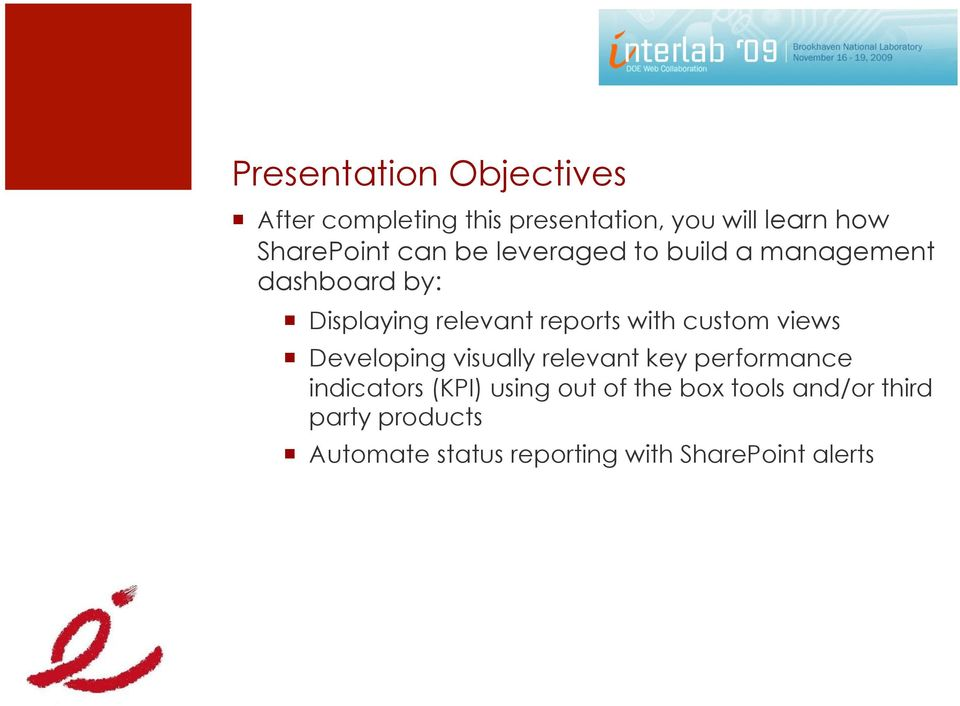 reports with custom views Developing visually relevant key performance indicators (KPI)