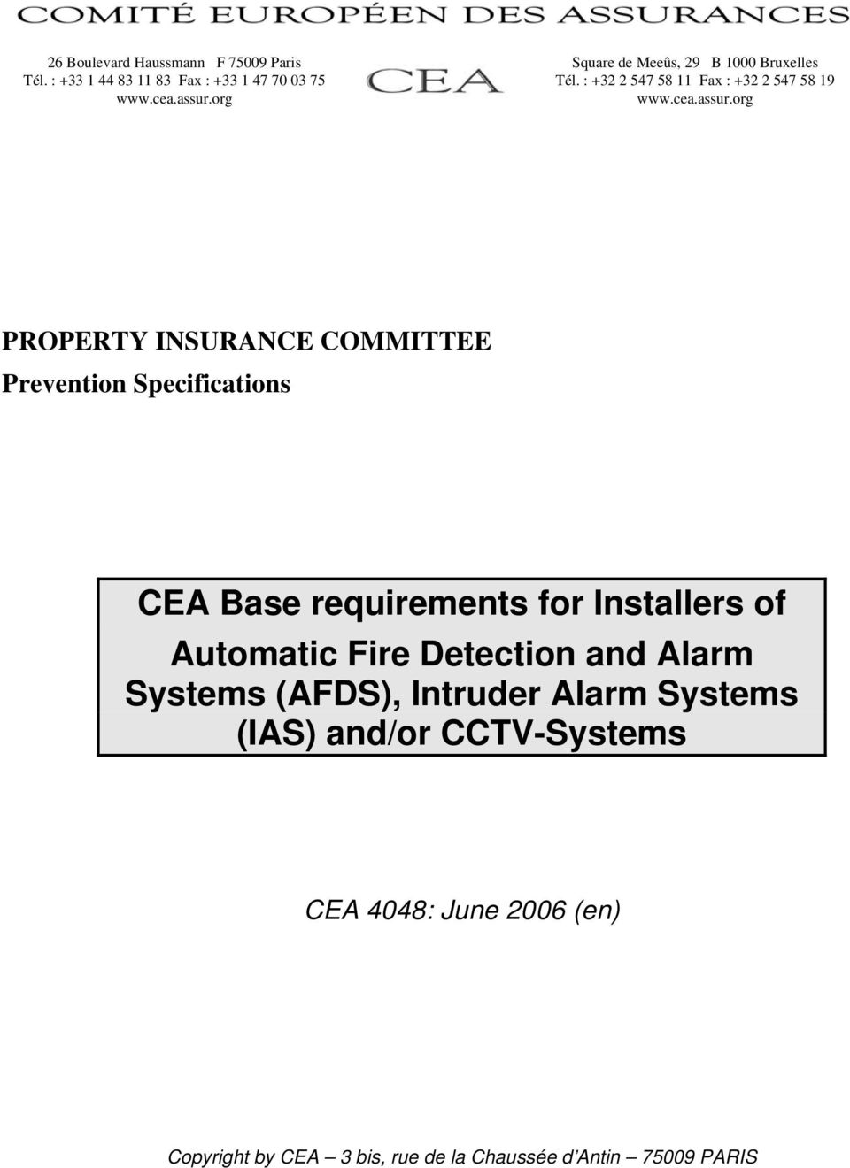 org PROPERTY INSURANCE COMMITTEE Prevention Specifications CEA Base requirements for Installers of Automatic Fire