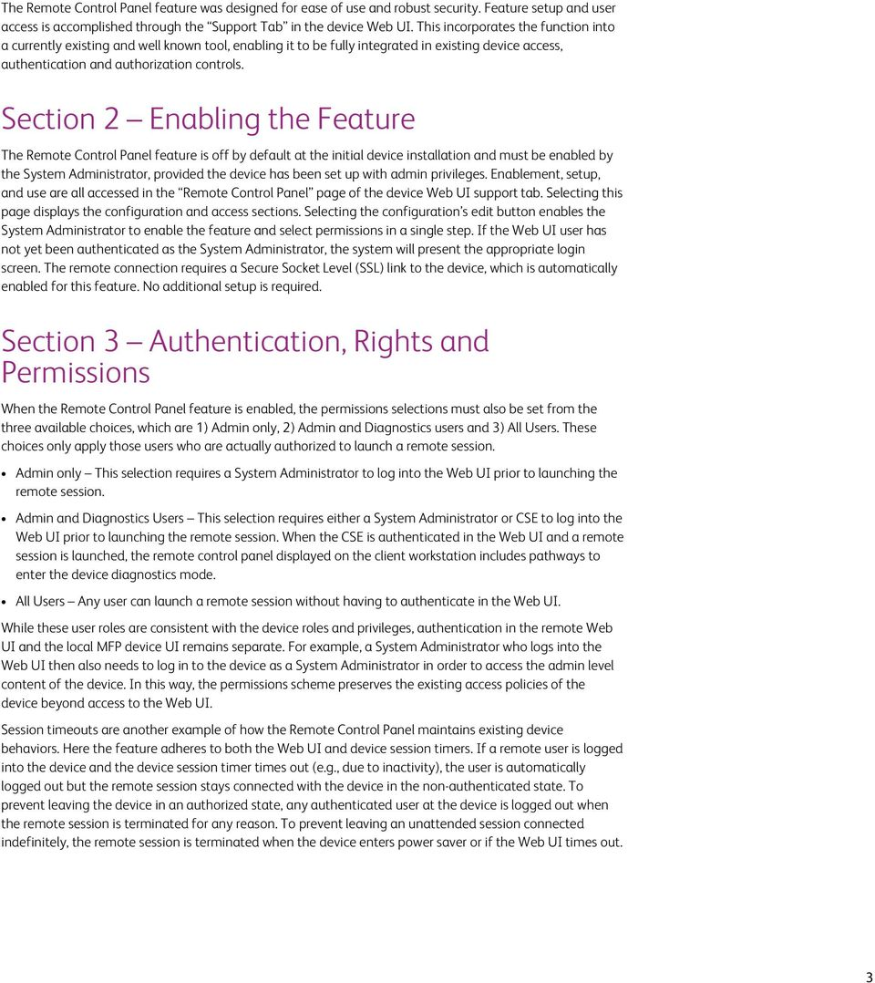 Section 2 Enabling the Feature The Remote Control Panel feature is off by default at the initial device installation and must be enabled by the System Administrator, provided the device has been set
