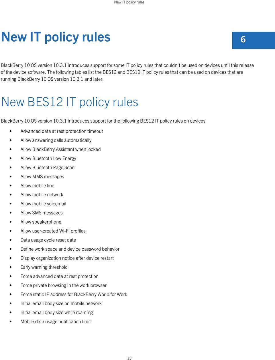 New BES12 IT policy rules BlackBerry 10 OS version 10.3.