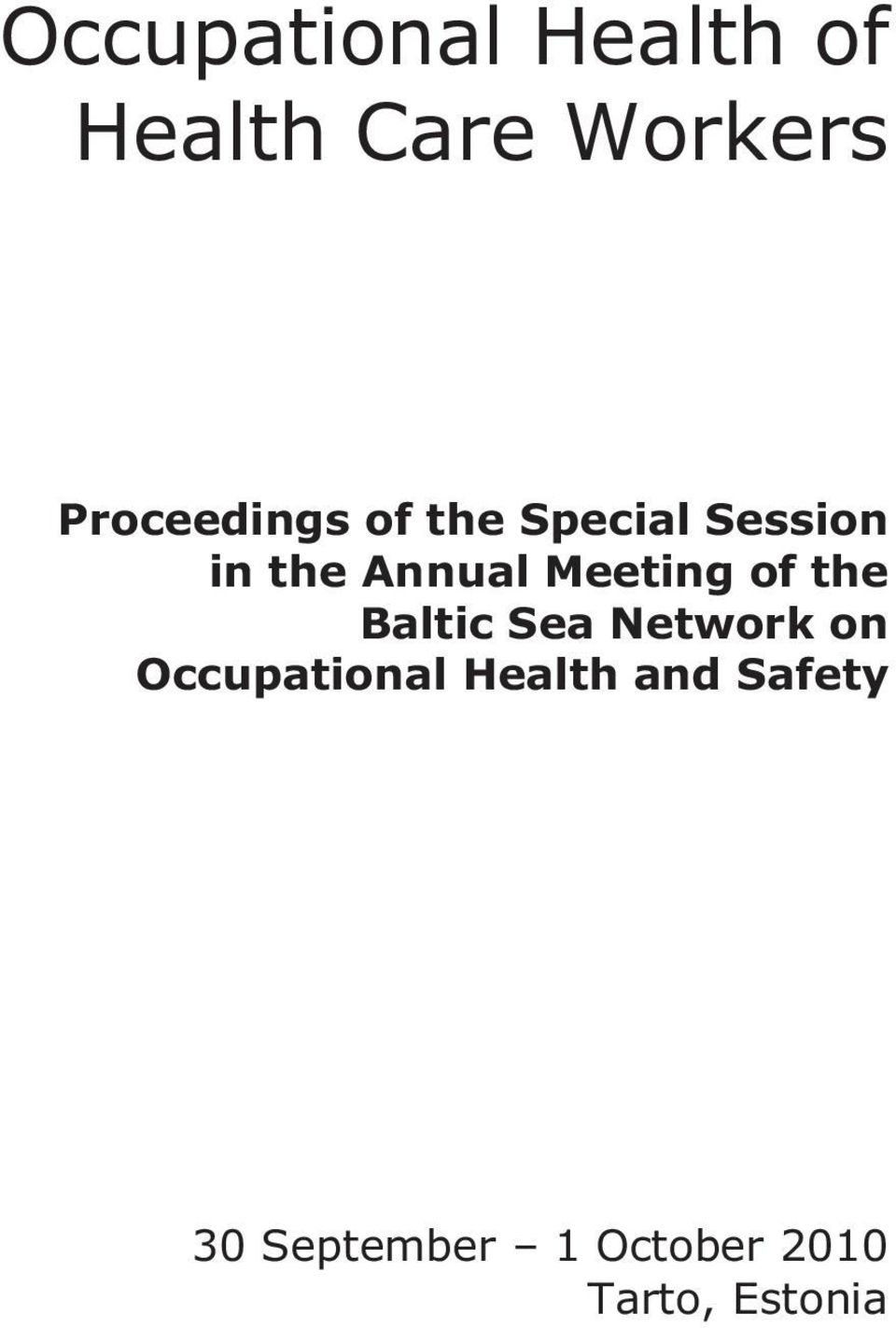 Meeting of the Baltic Sea Network on Occupational