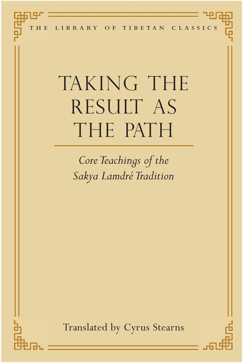 the path Core Teachings of the Sakya