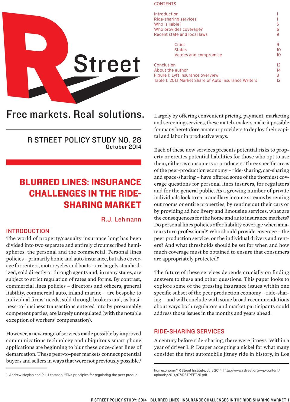12 R STREET POLICY STUDY NO. 28 October 2014 BLURRED LINES: INSURANCE CHALLENGES IN THE RIDE- SHARING MARKET R.J.