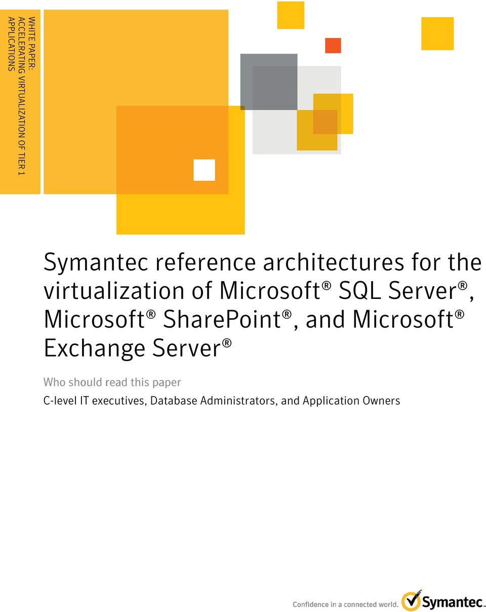 virtualization of Microsoft SQL Server, Microsoft SharePoint, and Microsoft