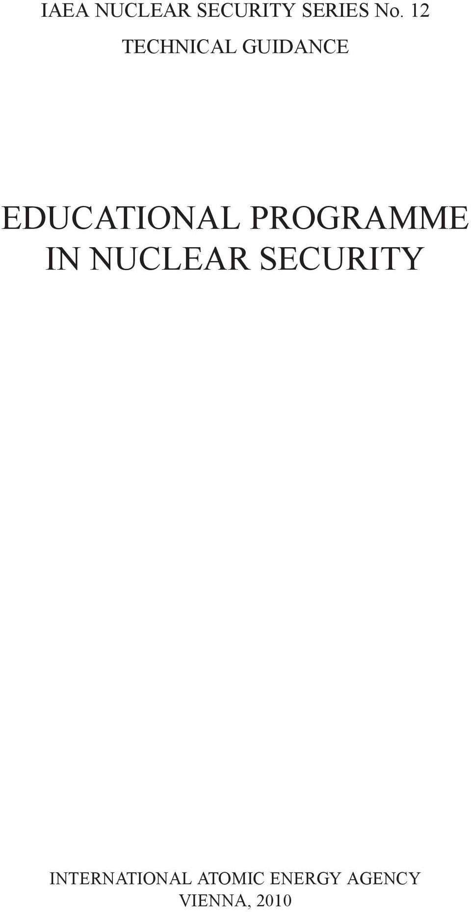 PROGRAMME IN NUCLEAR SECURITY