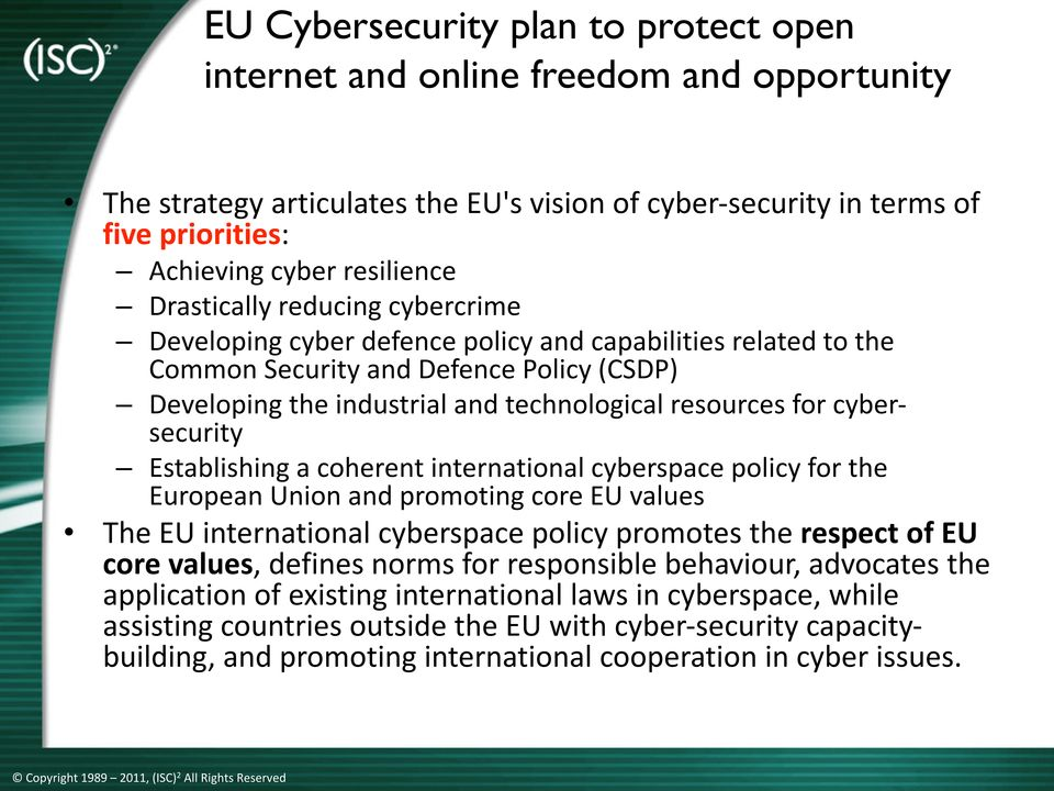 cyber- security Establishing a coherent international cyberspace policy for the European Union and promoting core EU values The Click EU international to edit cyberspace Master policy promotes title