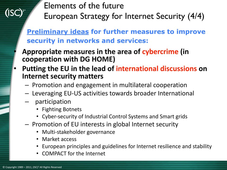 Leveraging EU- US activities towards broader International participation Fighting Botnets Click Cyber- security to edit of Industrial Master Control Systems title and Smart style grids