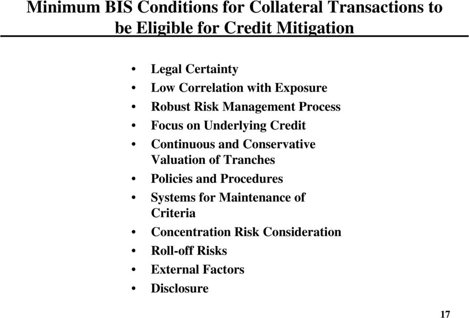 Credit Continuous and Conservative Valuation of Tranches Policies and Procedures Systems for