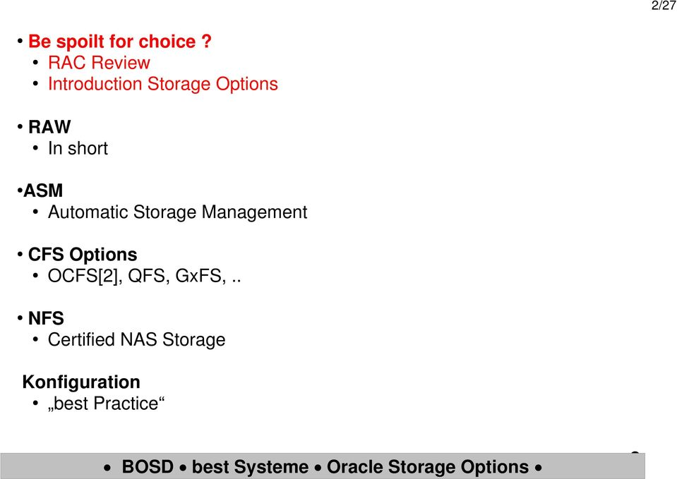 short ASM Automatic Storage Management CFS
