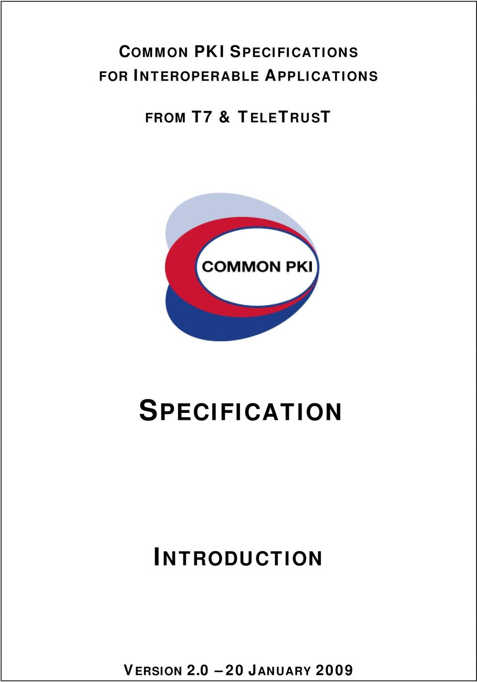 T7 & TELETRUST SPECIFICATION