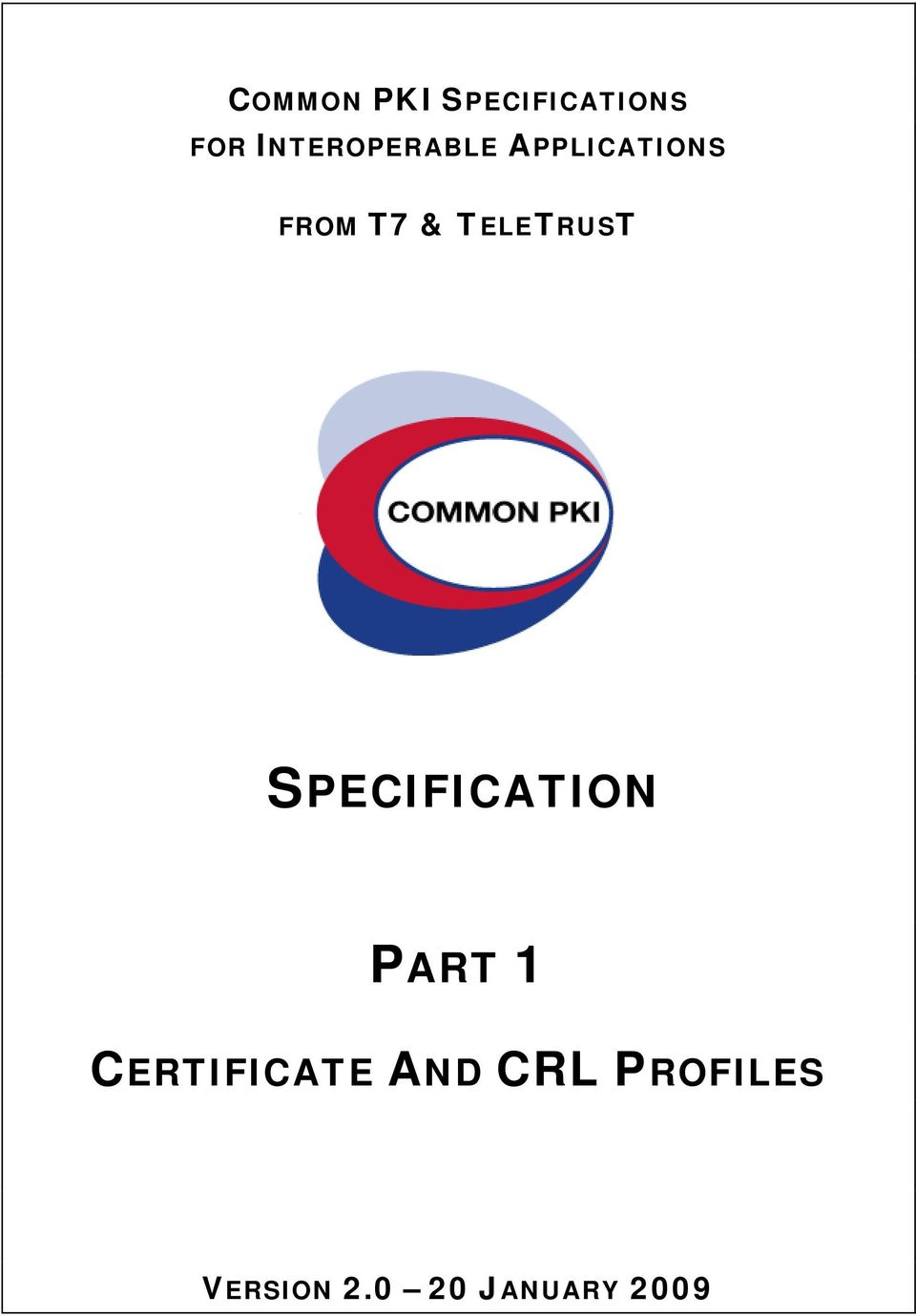 TELETRUST SPECIFICATION PART 1