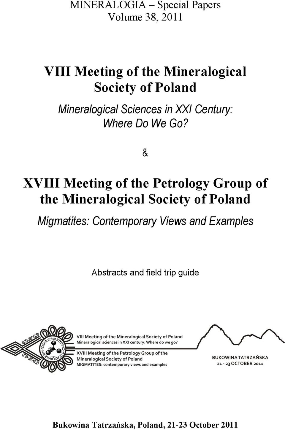 & XVIII Meeting of the Petrology Group of the Mineralogical Society of Poland