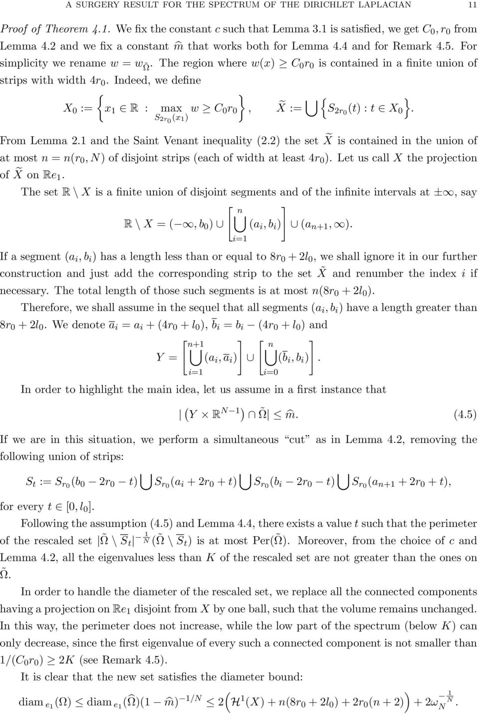 Indeed, we define { X 0 := x R : max w C 0r 0 S r0 (x ) }, X := { S r0 (t) : t X 0 }. From Lemma. and the Saint Venant inequality (.