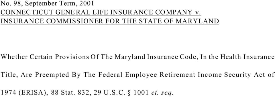 Maryland Insurance Code, In the Health Insurance Title, Are Preempted By The Federal