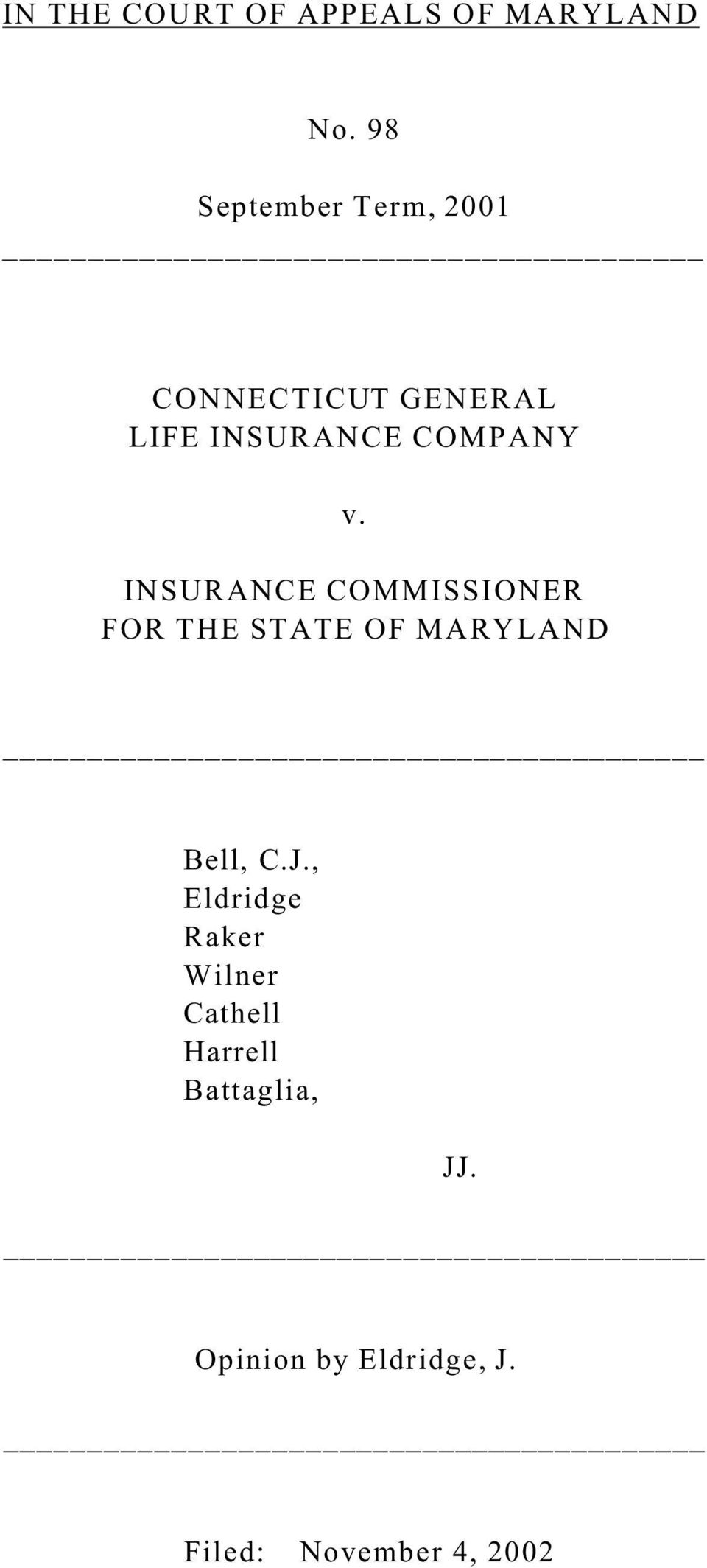 v. INSURANCE COMMISSIONER FOR THE STATE OF MARYLAND Bell, C.J.
