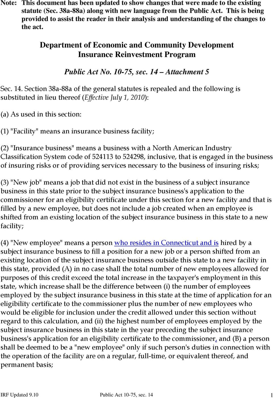 Department of Economic and Community Development Insurance Reinvestment Program Public Act No. 10-75, sec. 14