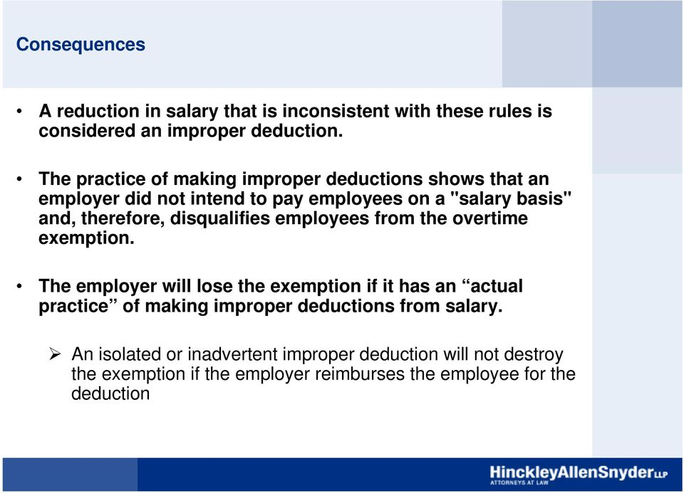 disqualifies employees from the overtime exemption.