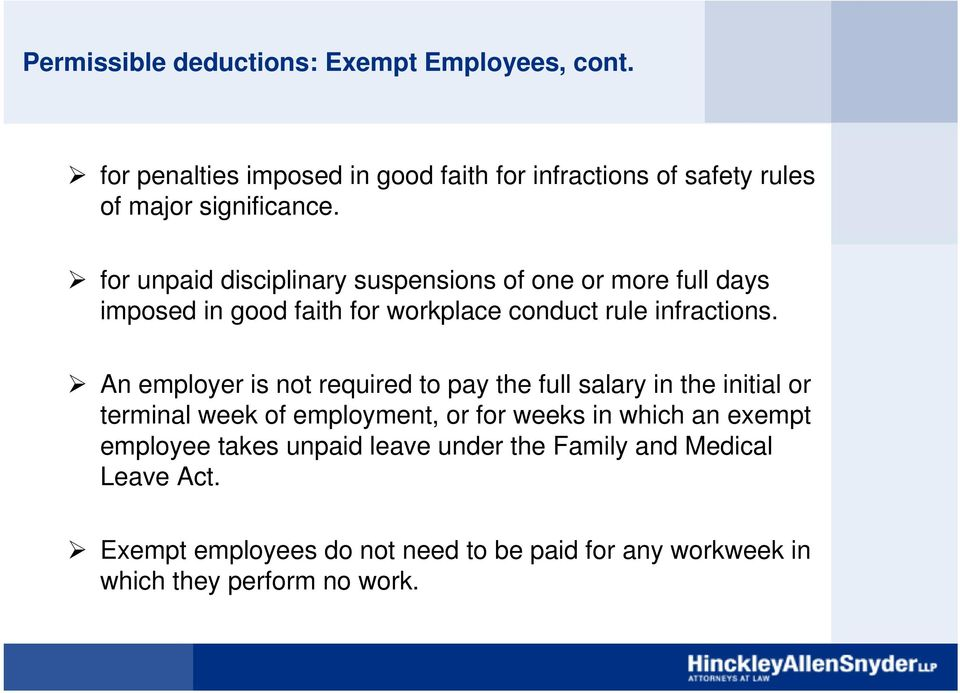 for unpaid disciplinary suspensions of one or more full days imposed in good faith for workplace conduct rule infractions.