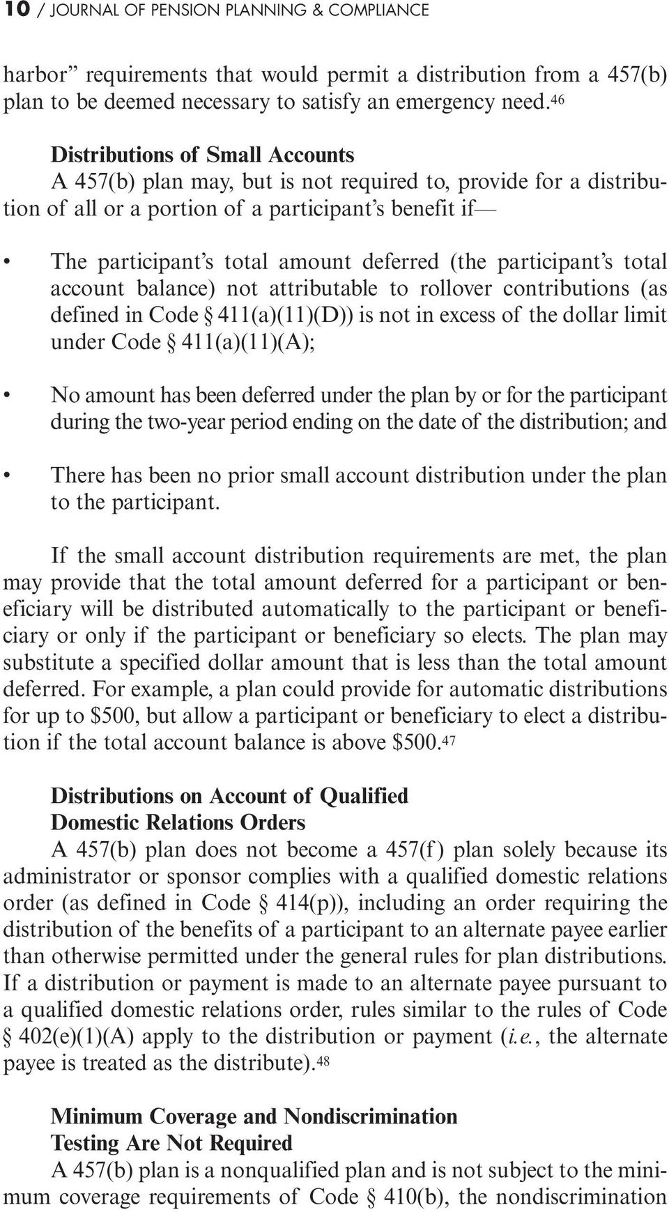 participant s total account balance) not attributable to rollover contributions (as defined in Code 411(a)(11)(D)) is not in excess of the dollar limit under Code 411(a)(11)(A); No amount has been