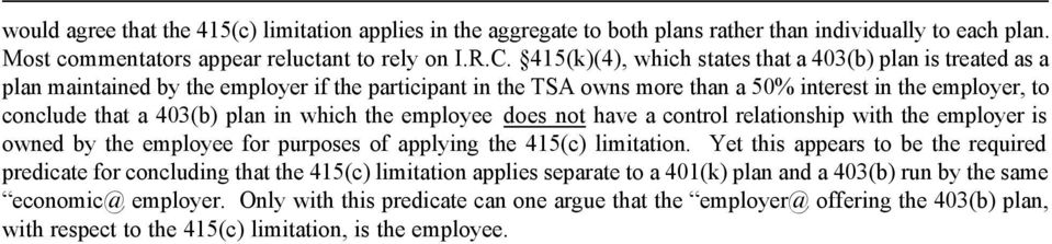 in which the employee does not have a control relationship with the employer is owned by the employee for purposes of applying the 415(c) limitation.