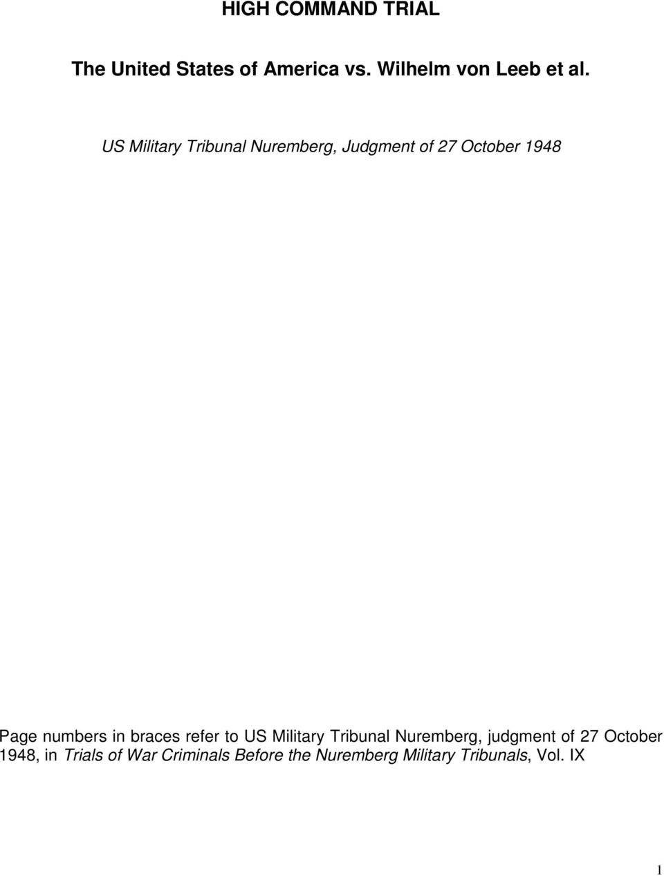 braces refer to US Military Tribunal Nuremberg, judgment of 27 October 1948,