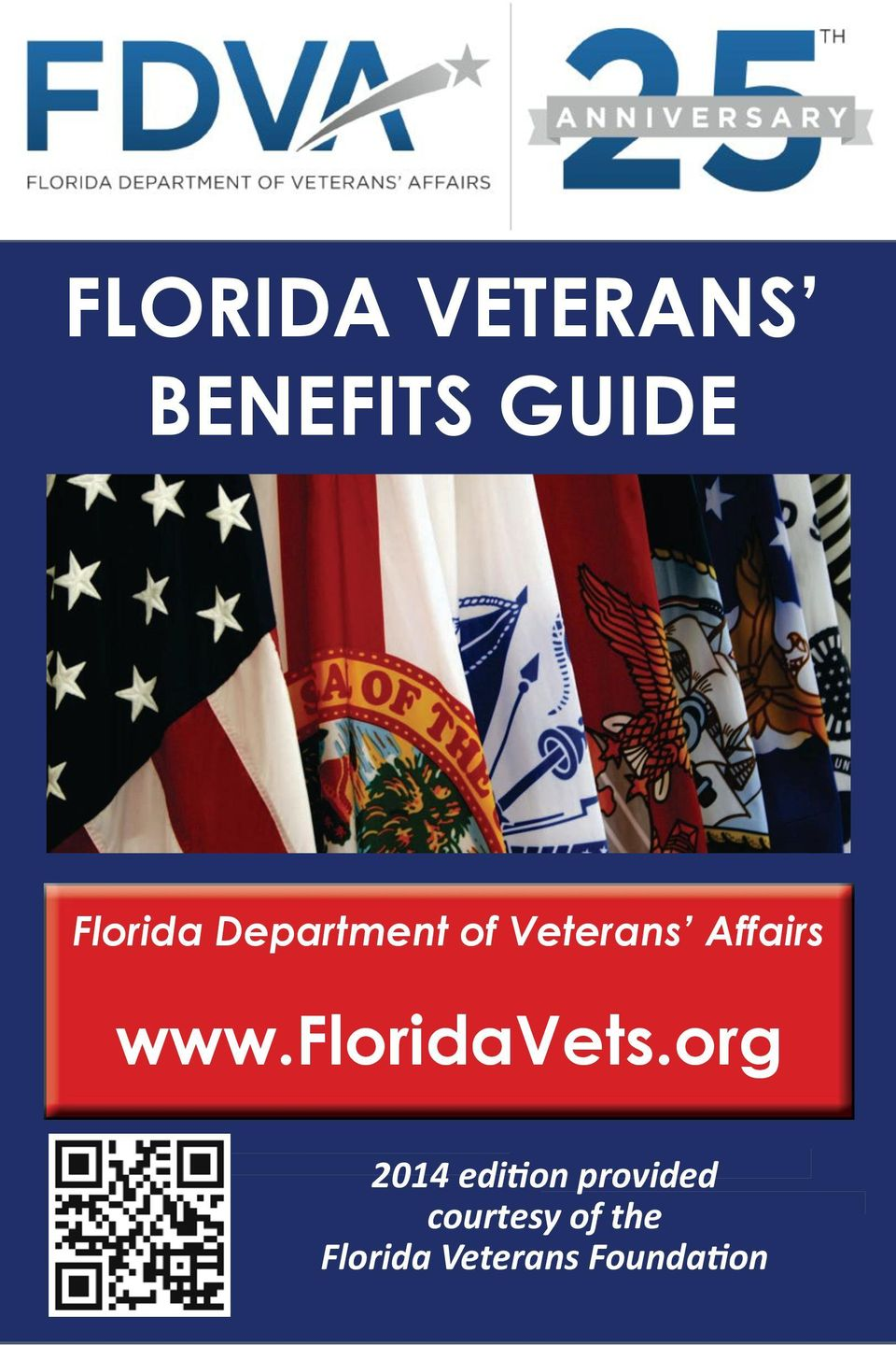 org 2014 edition provided 2011 Edition courtesy of the Florida Veterans