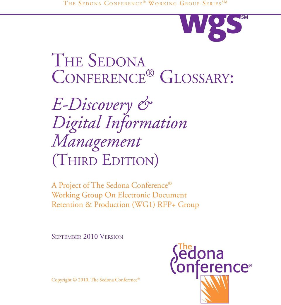 A Project of The Sedona Conference Working Group On Electronic Document Retention &
