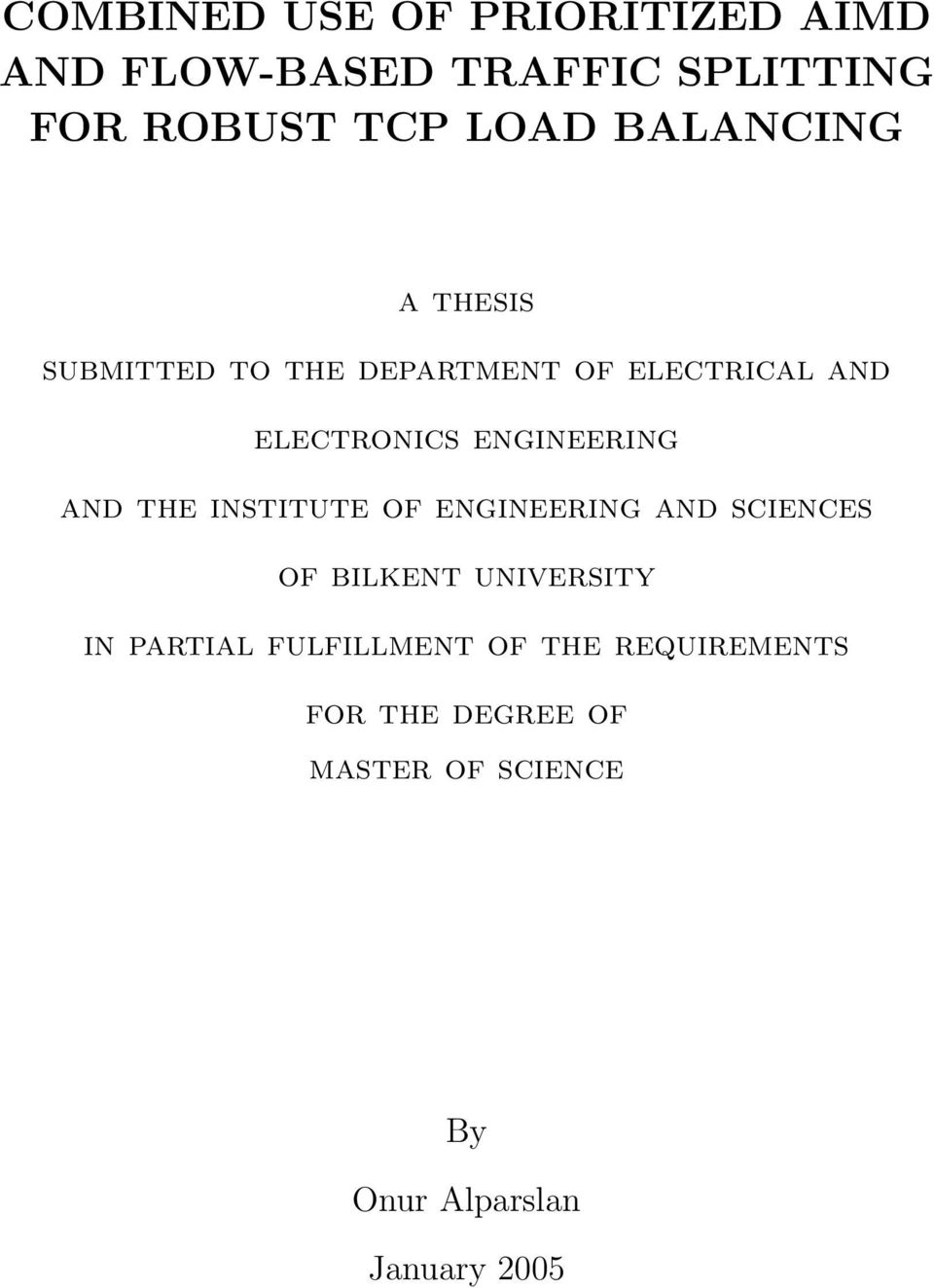 engineering and the institute of engineering and sciences of bilkent university in