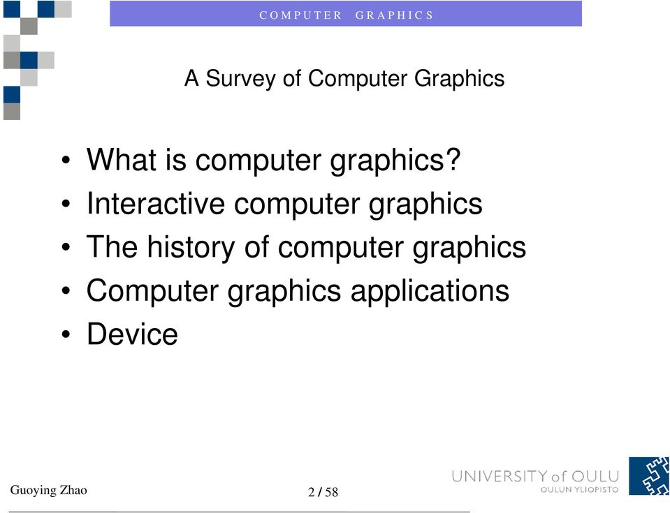 Interactive computer graphics The history of