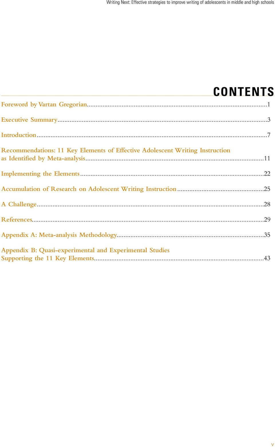 ..7 Recommendations: 11 Key Elements of Effective Adolescent Writing Instruction as Identified by Meta-analysis.