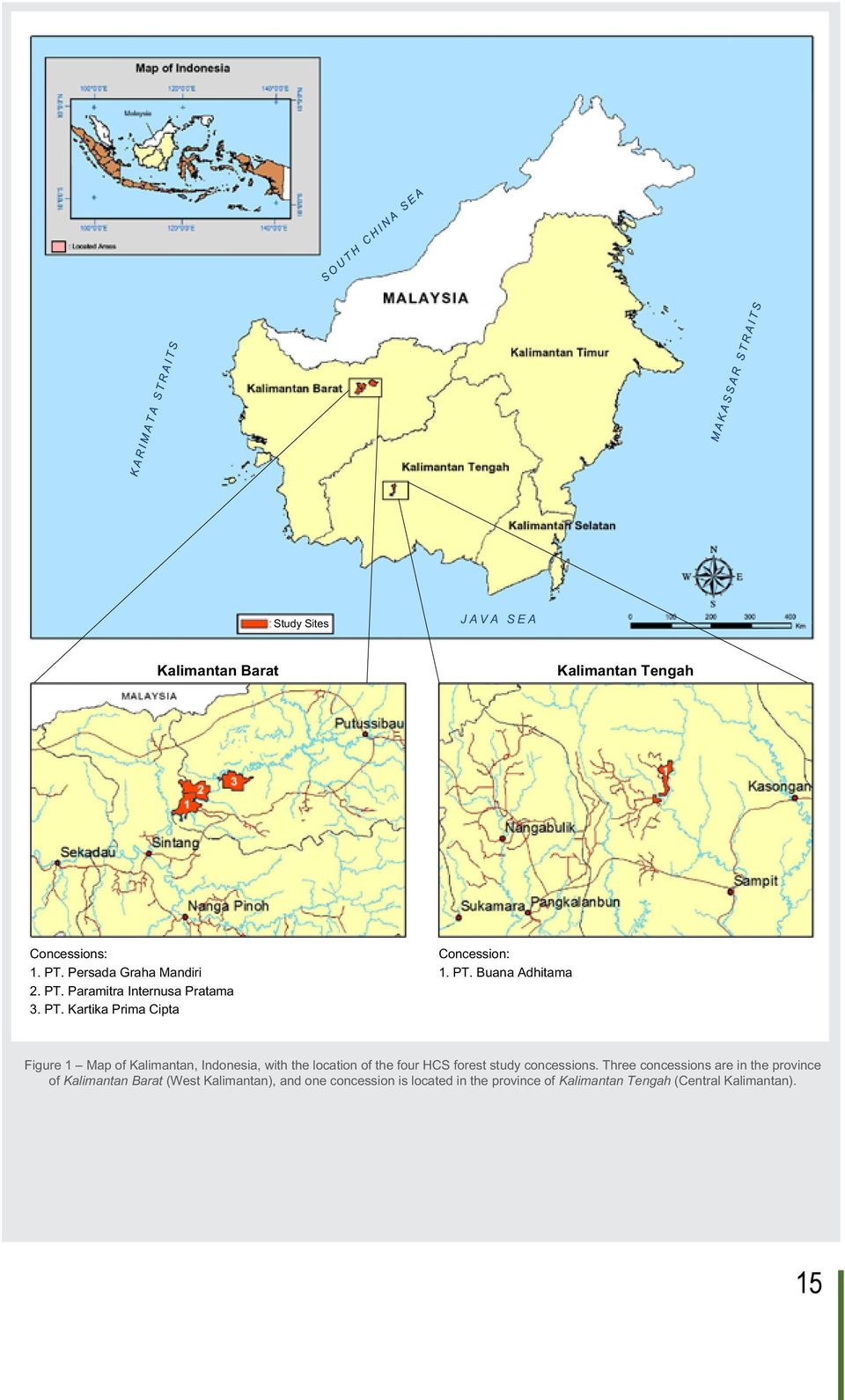 Buana Adhitama Figure 1 Map of Kalimantan, Indonesia, with the location of the four HCS forest study concessions.