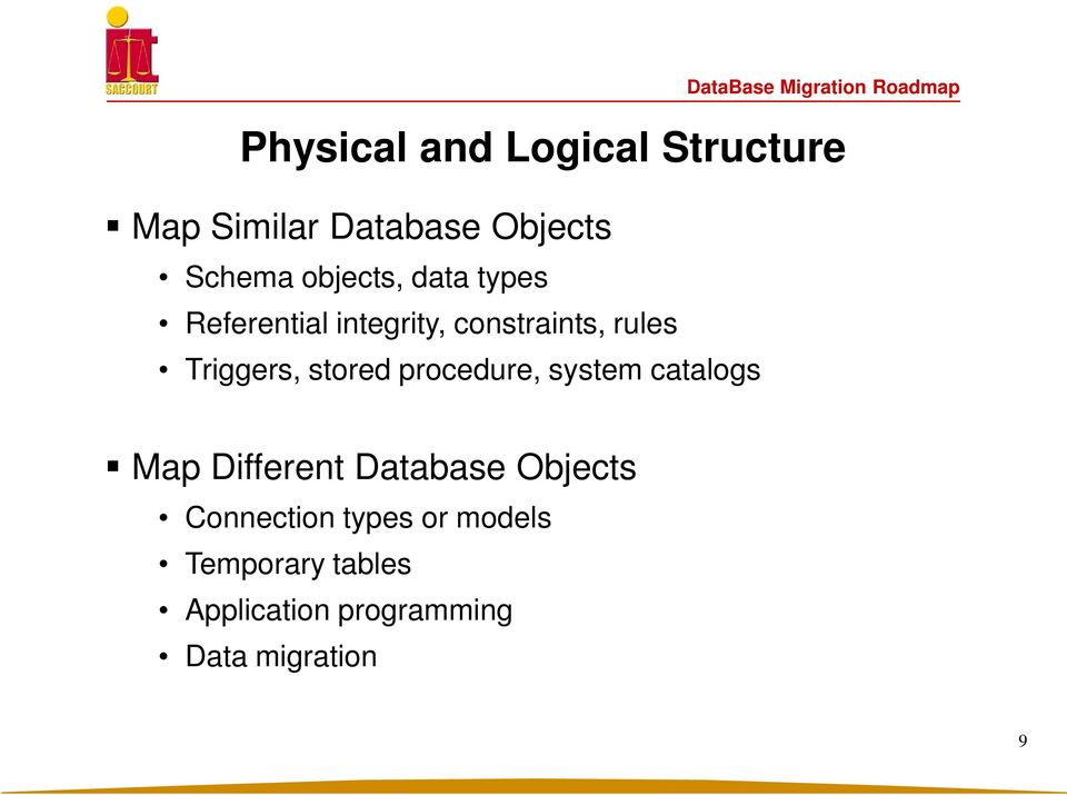 Migration Roadmap Physical and Logical Structure Map Different Database